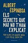 Els secrets que mai no t'han explicat par Espinosa