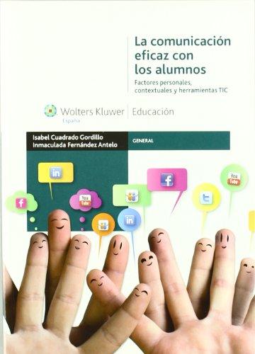 la-comunicacion-eficaz-con-los-alumnos-factores-personales-contextuales-y-herramientas-tic-general