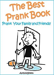 The Best Prank Book - Prank Your Friends and Family!