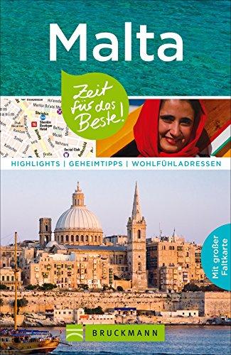 reisefuhrer-malta-zeit-fur-das-beste-highlights-geheimtipps-und-wohlfuhladressen-mit-insider-tipps-z