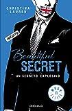 Beautiful Secret (Beautiful Bastard 4): Un secreto explosivo