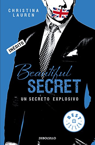 Beautiful Secret (Saga Beautiful 4): Un secreto explosivo por Christina Lauren