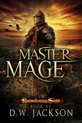 Master Mage (Reawakening Saga Book 6) (English Edition)