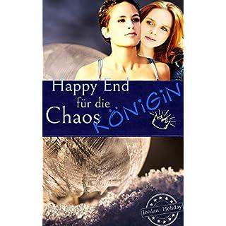 Happy End für die Chaoskönigin (Eine Chaoskönigin erobert Dublin 2)