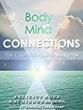 Body Mind Connections: The Essential How & Why Book