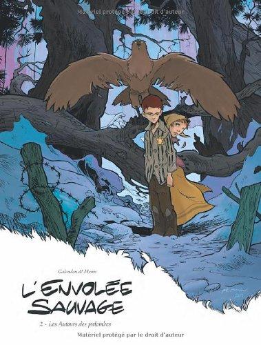 L'envolée sauvage, Tome 2 : Les Autours des palombes