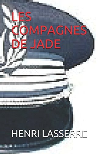 LES COMPAGNES DE JADE par HENRI LASSERRE