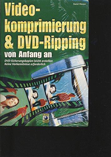 Videokomprimierung und DVD-Ripping