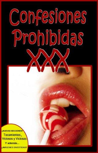 CONFESIONES PROHIBIDAS XXX por Dr. John Paul Baron-Carter