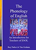 An Introduction to the Phonology of English for Teachers of ESOL (Book with Audio CD)