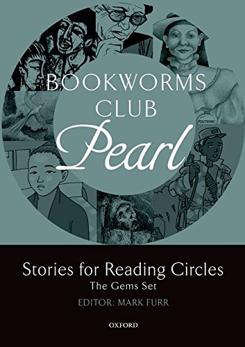 Bookworms Club Stories for Reading Circles: Oxford Bookworms Library. Club Stories For Reading Circles. Pearl. Stages 2 And 3