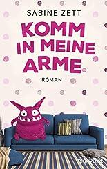 Komm in meine Arme: Roman hier kaufen