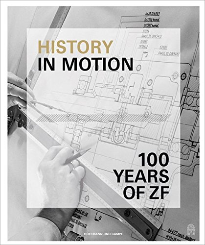 history-in-motion-zf-friedrichshafen-ag-from-1915-to-2015