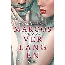 Marcos Verlangen: Liebesroman