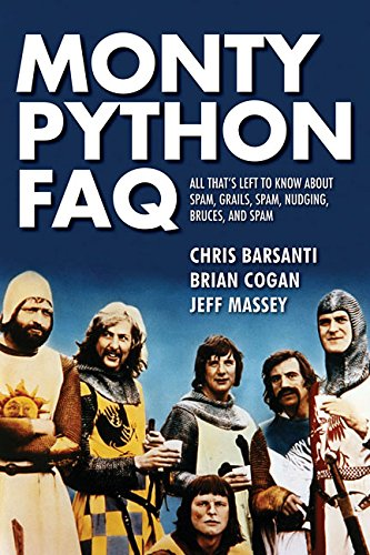 monty-python-faq-all-thats-left-to-know-about-spam-grails-spam-nudging-bruces-and-spam