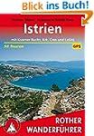 Istrien: Mit Kvarner-Bucht, Krk, Cres...