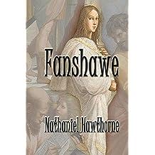 Fanshawe by Nathaniel Hawthorne (2015-11-17)