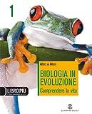 Biologia in evoluzione. Per le Scuole superiori. Con espansione online: 1
