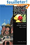 Russian Cuisine: Exclusive Prime-Time...