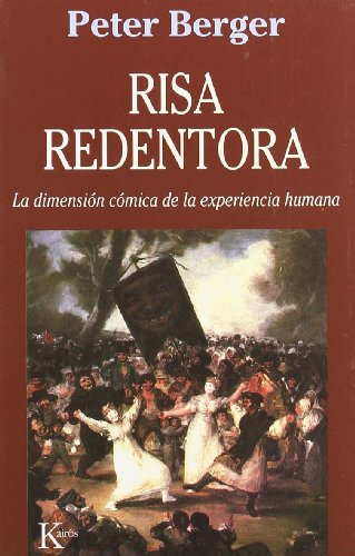 Risa redentora (Ensayo (kairos)) por Peter L. Berger