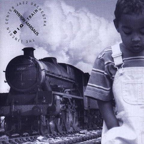 Wynton Marsalis - Big Train [Import