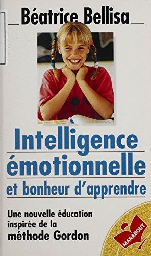 Intelligence émotionnelle et bonheur d'apprendre