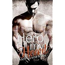 Hero of my Heart: Mehr als eine Nacht
