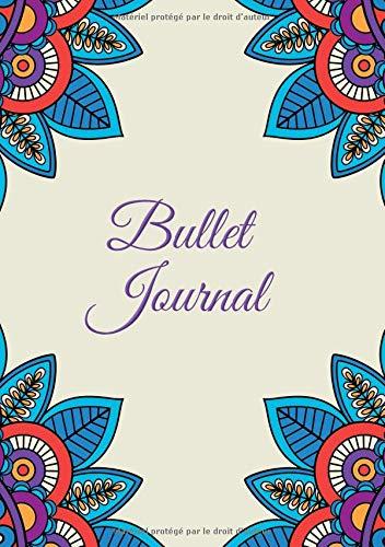 Bullet Journal: Carnet Pointillé A5 - pour Prendre des Notes, Lettrage, Calligraphie, Gribouiller (Série Design Vintage, Band 333) -