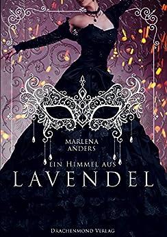 Ein Himmel aus Lavendel von [Anders, Marlena]