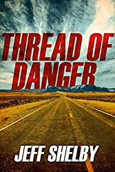Thread of Danger (The Joe Tyler Series Book 7)