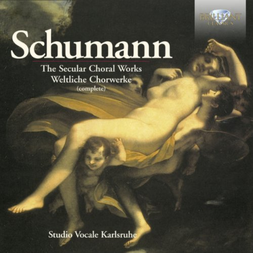 schumann-the-secular-choral-works-complete