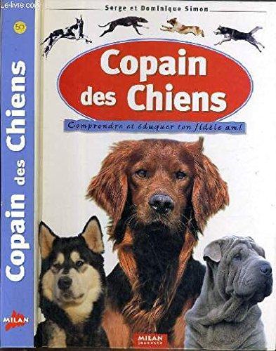 Copain des chiens : Comprendre et éduquer ton fidèle ami