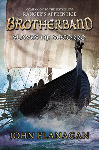Slaves of Socorro (Brotherband) por John Flanagan