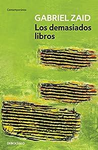 Los demasiados libros par Gabriel Zaid