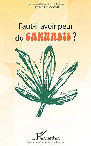Faut Il Avoir Peur du Cannabis