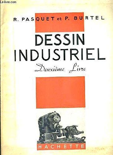 DESSIN INDUSTRIEL - 2 LIVRES - DEUXIEME + TROISIEME
