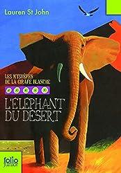 Les mystères de la girafe blanche, 4:L'éléphant du désert