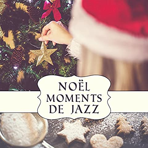 Noël moments de jazz - Relaxation au rythme de smooth