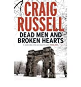[ DEAD MEN AND BROKEN HEARTS A LENNOX THRILLER BY RUSSELL, CRAIG](AUTHOR)PAPERBACK