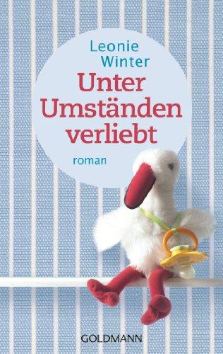 Buchseite und Rezensionen zu 'Unter Umständen verliebt: Roman' von Leonie Winter