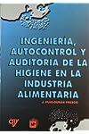 https://libros.plus/ingenieria-autocontrol-y-auditoria-de-la-higiene-en-la-industria-alimentaria/