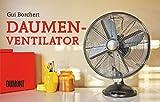 Daumen-Ventilator: Das coolste Buch der Welt