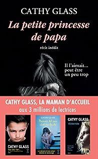 La petite princesse de papa par Cathy Glass