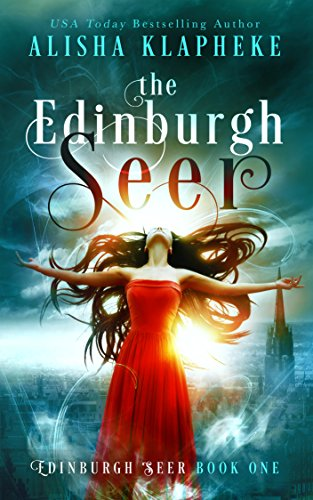 The edinburgh seer edinburgh seer book one ebook alisha klapheke the edinburgh seer edinburgh seer book one by klapheke alisha fandeluxe Choice Image
