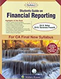 Padhuka's Students' Guide on Financial Reporting: For CA Final New Syllabus 13th Edition May,2018 by CA G. Sekar, CA B. Saravana Prasath