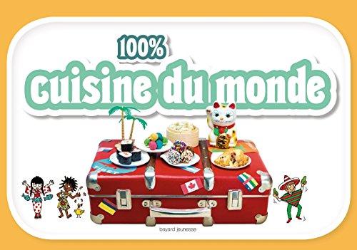 100 % cuisine du monde par