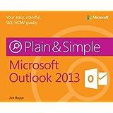 Microsoft Outlook 2013 Plain & Simple
