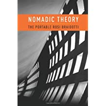 Nomadic Theory: The Portable Rosi Braidotti (Gender and Culture) (Gender and Culture (Paperback))