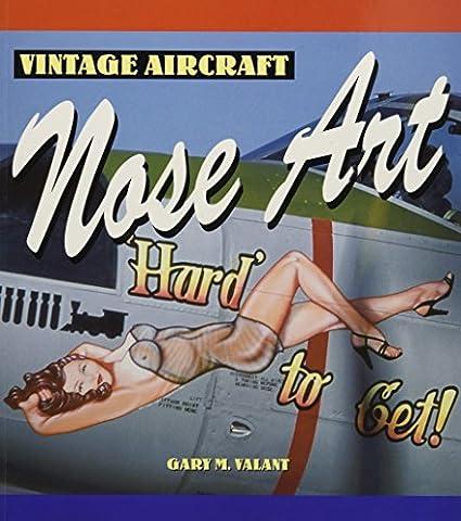 Vintage Aircraft Nose Art (Motorbooks Classic)
