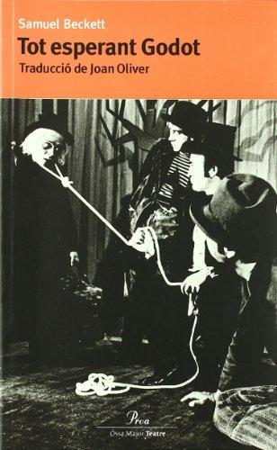 Tot esperant Godot (ÓSSA MAJOR) por Joan Oliver I Puigdomènech
